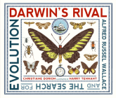 Darwin's Rival: Alfred Russel Wallace and the Search for Evolution Cover Image