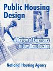 Public Housing Design: A Review of Experience in Low-Rent Housing Cover Image