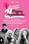 21 mujeres sorprendentes: Las vidas de las intrépidas que rompieron barreras y lucharon por la libertad: Angela Davis, Marie Curie, Jane Goodall Cover Image