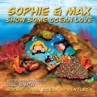 Sophie and Max Show Some Ocean Love Cover Image