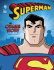 Superman: An Origin Story (DC Super Heroes Origins) Cover Image