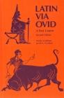 Latin Via Ovid: A First Course Cover Image