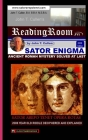 Sator Enigma: : Ancient Roman Mystery Solved Cover Image