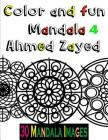 Color And Fun - Mandala 4: 30 Mandala Images for adults relaxation Cover Image
