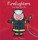 Firefighters and What They Do (Profession) Cover Image
