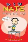 Big Nate: From the Top Cover Image