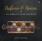 Safaris & Spices: An African food journey Cover Image
