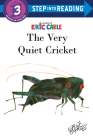 The Very Quiet Cricket (Step into Reading) Cover Image