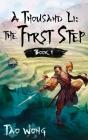 A Thousand Li: The First Step: Book 1 of A Thousand Li Cover Image