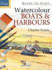 Watercolour Boats & Harbours (Ready to Paint) Cover Image