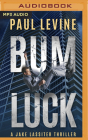Bum Luck (Jake Lassiter Legal Thrillers #11) Cover Image