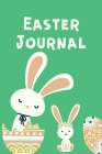 Easter Journal: Diary Journal for Kids - Draw and Write Journal - Easter Theme Journal - Lined Journal - Journal for Kids ( 120 Pages Cover Image