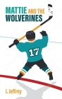 Mattie and the Wolverines Cover Image