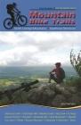 Mountain Bike Trails: North Carolina Mountains, South Carolina Upstate Cover Image