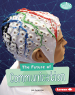 The Future of Communication Cover Image