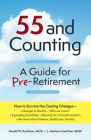 55 and Counting: A Guide for Pre-Retirement Cover Image