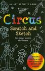 Circus: An Art Activity Story Book for Circus Lovers of All Ages [With Wooden Stylus] Cover Image