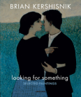 Looking for Something: Selected Paintings Cover Image