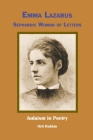 Emma Lazarus: Sephardic Woman of Letters Cover Image