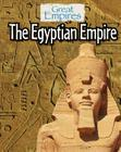 The Egyptian Empire (Great Empires) Cover Image