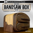 The Drunken Woodworker Presents: The New Bandsaw Box Book: Techniques and Patterns for the Modern Woodworker Cover Image