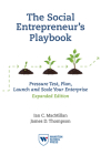 The Social Entrepreneur's Playbook, Expanded Edition: Pressure Test, Plan, Launch and Scale Your Social Enterprise Cover Image