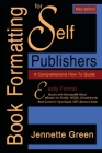Book Formatting for Self-Publishers, a Comprehensive How-To Guide (Mac Edition 2020): Easily format print books and eBooks with Microsoft Word for Kin Cover Image