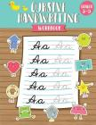 Cursive Handwriting Workbook: Cursive Handwriting Book for Kids (Grades 3 - 5) - Workbook to Practice Cover Image