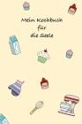 Mein Kochbuch für die Seele: Back - und Rezeptbuch, soft Cover für 40 Rezepte gelb Cover Image