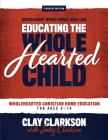Educating the Wholehearted Child Cover Image