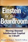 Einstein in the Boardroom: Moving Beyond Intellectual Capital to I-Stuff Cover Image