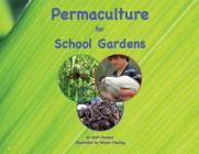 Permaculture for School Gardens Cover Image