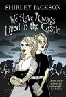 We Have Always Lived in the Castle [With Earbuds] Cover Image