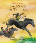 Tales for the Telling: Irish Folk & Fairytales Cover Image