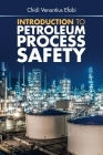 Introduction to Petroleum Process Safety Cover Image