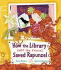 How the Library (Not the Prince) Saved Rapunzel Cover Image