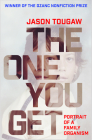 The One You Get: Portrait of a Family Organism Cover Image