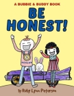 Be Honest!: Bubbie & Buddy Series Cover Image