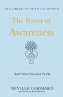The Power of Awareness: The Complete Collection: (The Library of Spiritual Wisdom) Cover Image