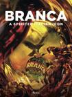 Branca: A Spirited Italian Icon Cover Image