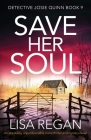 Save Her Soul: An absolutely unputdownable crime thriller and mystery novel Cover Image