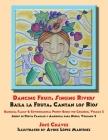 Dancing Fruit, Singing Rivers, Baila la Fruta, Cantan los Ríos: Bilingual Family & Environmental Poetry Books for Children, Volume 2; Libros de Poesía Cover Image