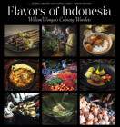 Flavors of Indonesia: William Wongso's Culinary Wonders Cover Image