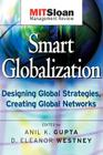 Smart Globalization: Designing Global Strategies, Creating Global Networks (Jossey-Bass Business & Management) Cover Image