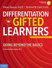 Differentiation for Gifted Learners: Going Beyond the Basics (Free Spirit Professional™) Cover Image