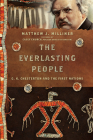 The Everlasting People: G. K. Chesterton and the First Nations (Hansen Lectureship) Cover Image