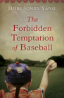The Forbidden Temptation of Baseball Cover Image