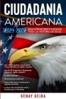 Ciudadania Americana 2021-2022: Guía de Estudio mas Completa y Actualizada toda la Historia de EE.UU.. Cover Image