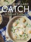 The New England Catch: A Seafood Cookbook Cover Image