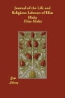 Journal of the Life and Religious Labours of Elias Hicks Cover Image